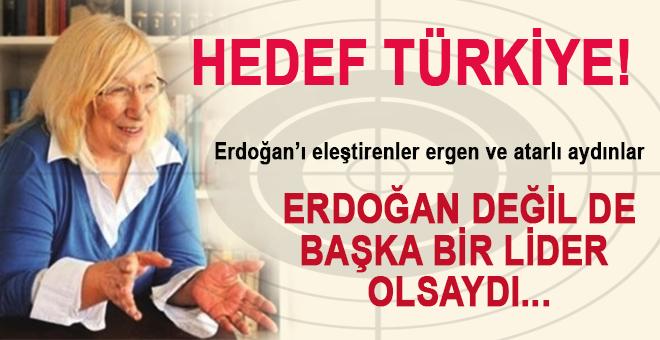 Alev Alatlı: Erdoğan değil de başka bir lider olsaydı...