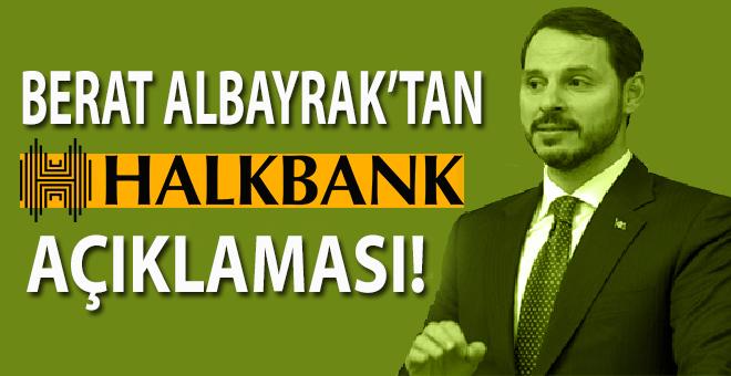 Bakan Berat Albayrak'tan Halkbank açıklaması!