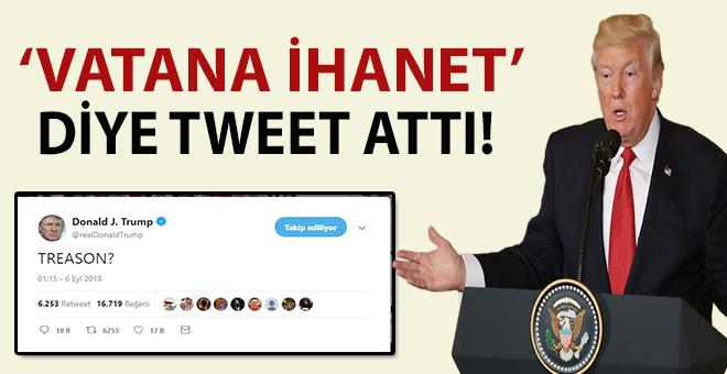 "Trump; ""Vatana ihanet?"" diye tweet attı!"