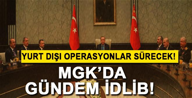 MGK Sonrası açıklama: Yurt dışı operasyonlar devam edecek!