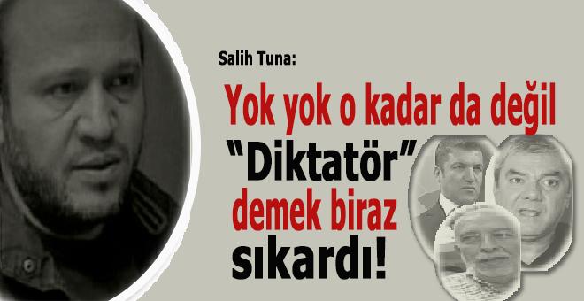 Salih Tuna; Artık ayıp kendinize gelin!