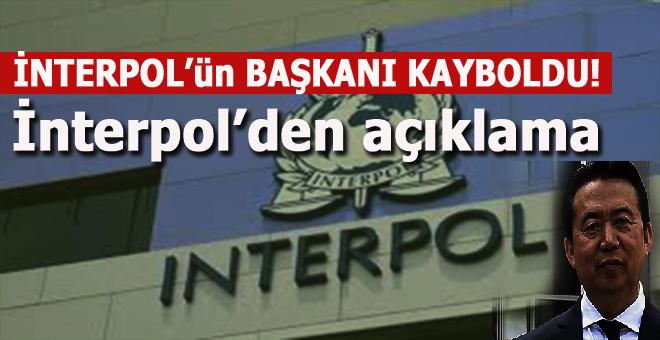 İnterpol Başkanı kayboldu; İnterpol'den açıklama geldi!