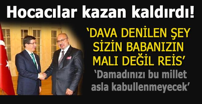 """Hocacılar, Erdoğan'a """"kazan"""" kaldırmaya başladı; """"Damadınızı bu millet asla kabullenmeyecek"""""""