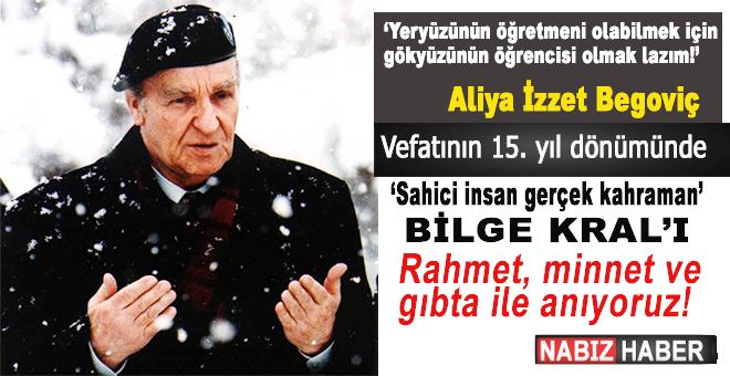 """""""Sahici insan, gerçek kahraman"""" Aliya'yı vefatının 15. yılında rahmet, minnet ve gıbta ile anıyoruz!"""