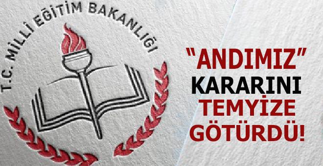 """Milli Eğitim Bakanlığı """"andımız"""" kararını temyize götürdü!"""