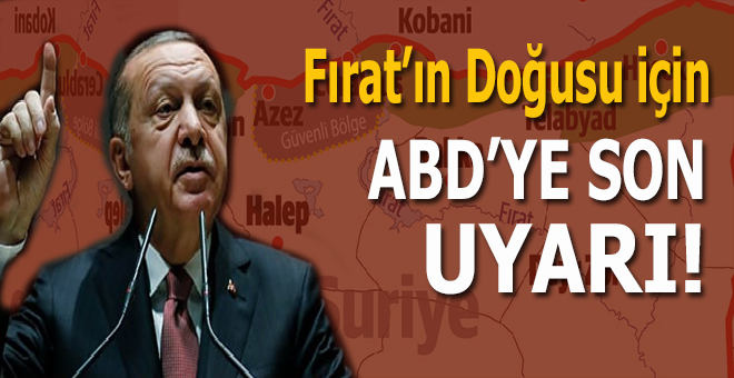 Başkan Erdoğan'dan ABD'ye son uyarı!