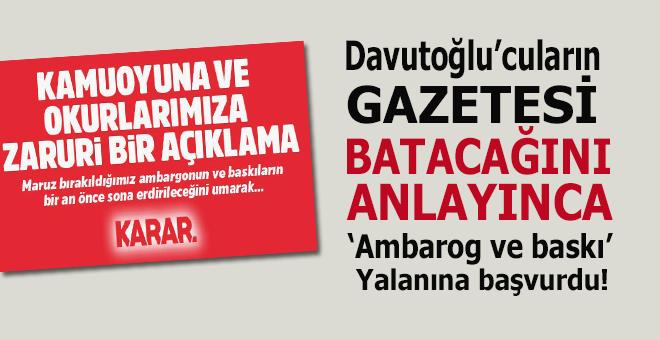 """Davutoğlu'cuların gazetesi giderayak """"baskı ve ambargo"""" dedi..."""