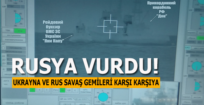 Rusya Ukrayna savaş gemisini vurdu!