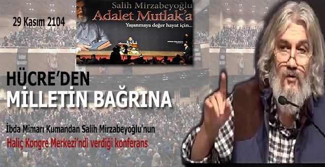 Mirzabeyoğlu: Yaşanmaya değer hayat için; Adalet Mutlak'a!..