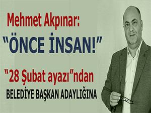Mehmet Akpınar, Kahramanmaraş'ta Dulkadiroğlu Belediye Başkanlığına aday olduğunu açıkladı!
