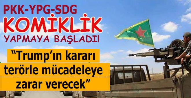 """Terör örgütü PKK/YPG ne diyeceğini şaşırdı; """"Trump'ın kararı terörle mücadeleye zarar verecek!"""""""