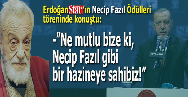 """Başkan Erdoğan; """"Ne mutlu bize ki Necip Fazıl gibi bir hazineye sahibiz!"""""""