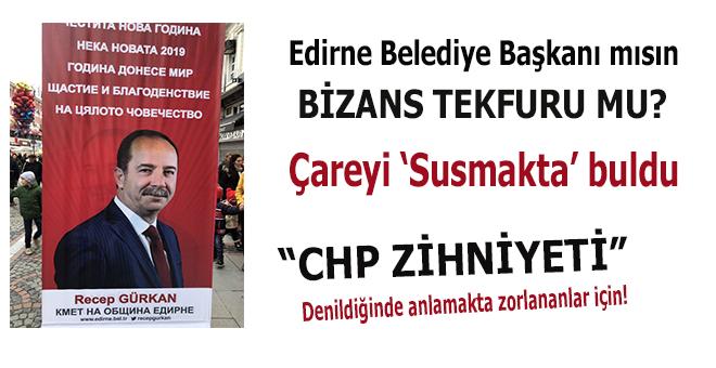 Edirne'yi, Yunan şehri zanneden CHP'li Belediye susuyor!