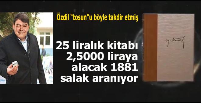 Atatürk istismarı tavan yaptı; 25 liralık kitaba 2,500 lira verecek 1881 aşırı Kemalist aranıyor!