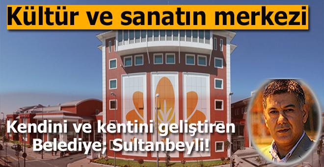 """Ufuk Coşkun: """"Sultanbeyli, gittikçe bir kültür ve sanat merkezi haline geliyor!"""""""