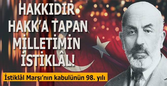 """""""Hakkıdır Hakk'a tapan milletimin istiklâl!"""""""