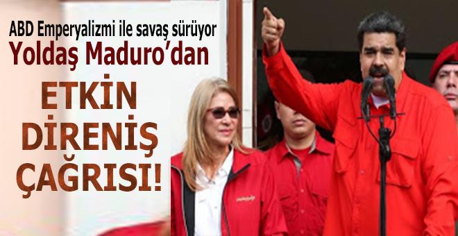 Yoldaş Maduro; Venezuela'da etkin direniş zamanı!