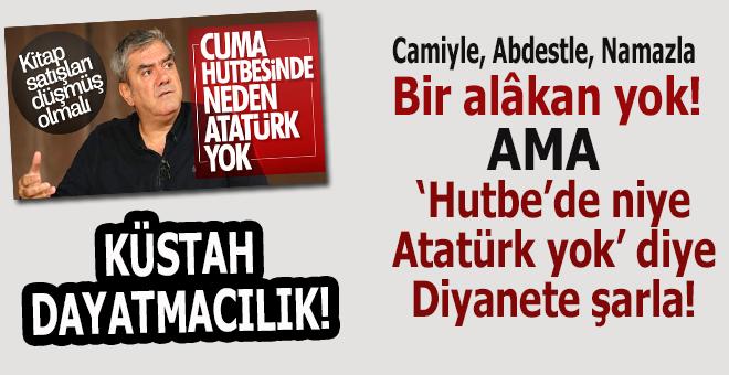 Atatürk'ü geçim kaynağı haline getiren Yılmaz Özdil Diyanet'e şarladı!