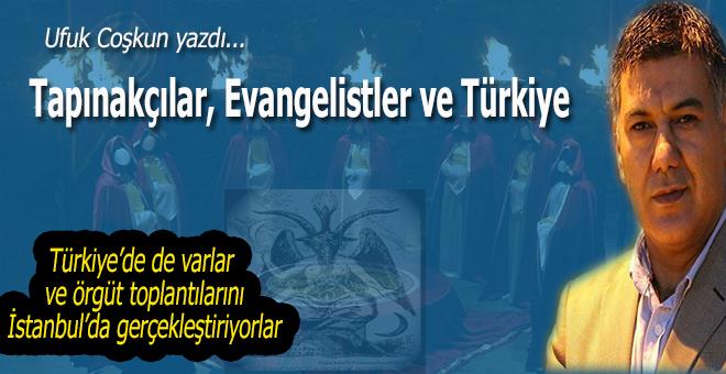 Ufuk Coşkun yazdı; Tapınakçılar, Evangelistler ve Türkiye...