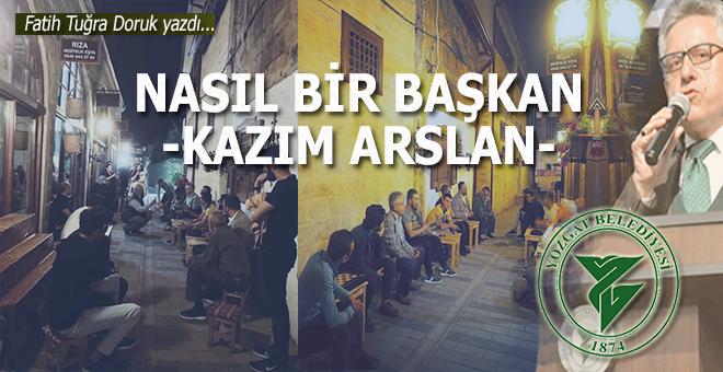 Fatih Tuğra Doruk yazdı; Nasıl bir başkan-Kazım Arslan!
