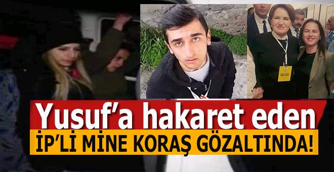 """Yusuf'a """"makarna"""" soran İP'li Mine Koraş gözaltına alındı!"""