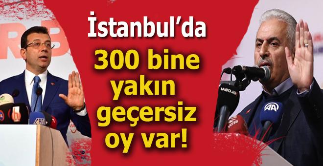 """""""İstanbul'da 300 bine yakın geçersiz oy var!"""""""