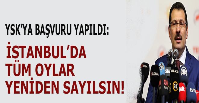 """Ak Parti """"İstanbul'da bütün oylar yeniden sayılsın"""" başvurusunu yaptı!"""