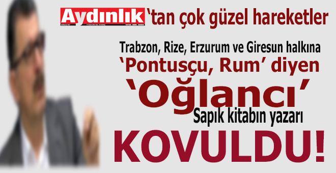 """Ak Parti'ye oy verenlere """"Pontusçu, Rum"""" diye hakaret eden sapık yazar Aydınlık'tan kovuldu!"""