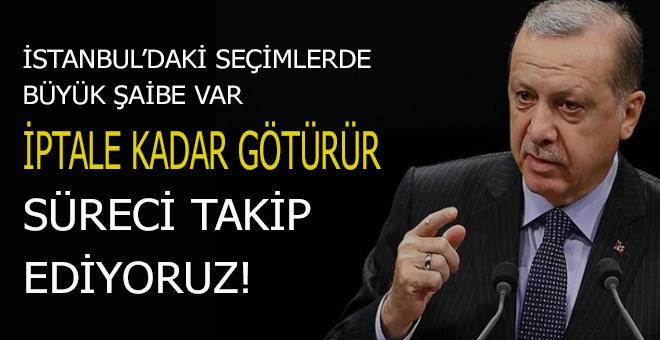"""Cumhurbaşkanı Erdoğan; """"İstanbul'daki seçimlerde büyük şaibe var!"""""""