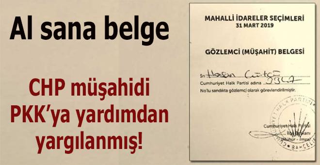 CHP'nin sandık müşahidi PKK'ya yardımdan yargılanmış!