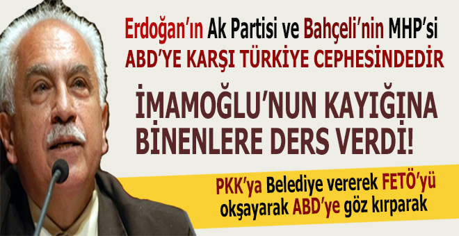 """Perinçek: """"Erdoğan'ın Ak Partisi Bahçeli'nin MHP'si, ABD'ye karşı Türkiye cephesinde"""""""