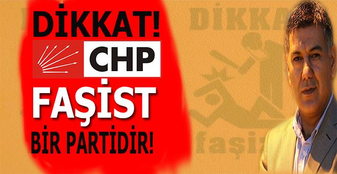 """Ufuk Coşkun: """"CHP Faşist Bir Partidir!"""""""