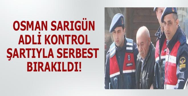 Osman Sarıgün adli kontrol şartıyla serbest bırakıldı!