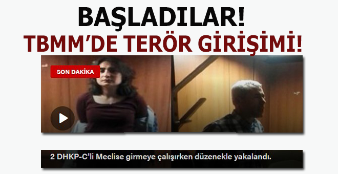 Başladılar; TBMM'de terör eylemi girişimi!