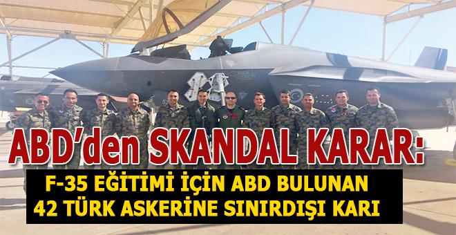 ABD'den skandal karar; Türk askerlerine sınırdışı kararı!