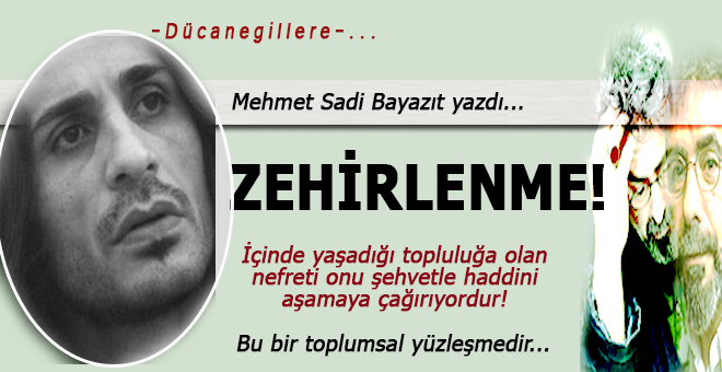 Mehmet Sadi Bayazıt yazdı; Yabancılaşma, kültürel duygusal bir zehirlenmedir!