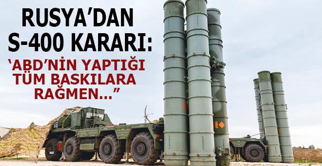"""Rusya'dan S-400 kararı: """"ABD'nin Türkiye'ye yaptığı tüm baskılara rağmen..."""""""