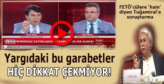 Yargıda tuhaflıklar sürüyor, Şükrü Sak'tan sonra FETÖ'cülere hain diyen Tuğamiral  Ecevit'e soruşturma!