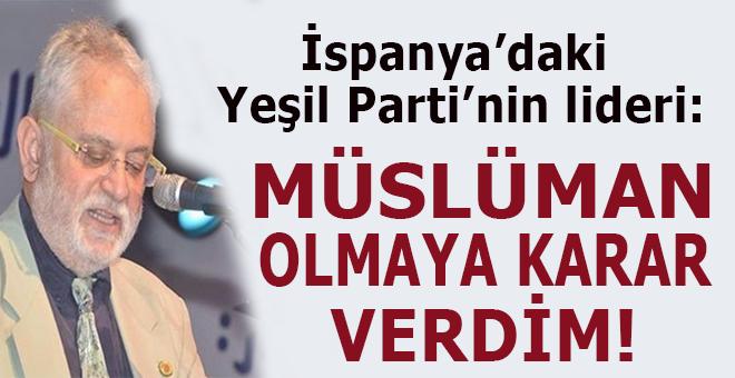 "İspanya'daki Yeşil Parti'nin lideri: ""Müslüman olmaya karar verdim!"""