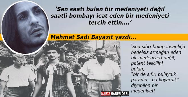 """Mehmet Sadi Bayazıt yazdı; """"Kendine ve memleketine yabancılaşmış muhaliflerin basit bir anatomisi..."""""""