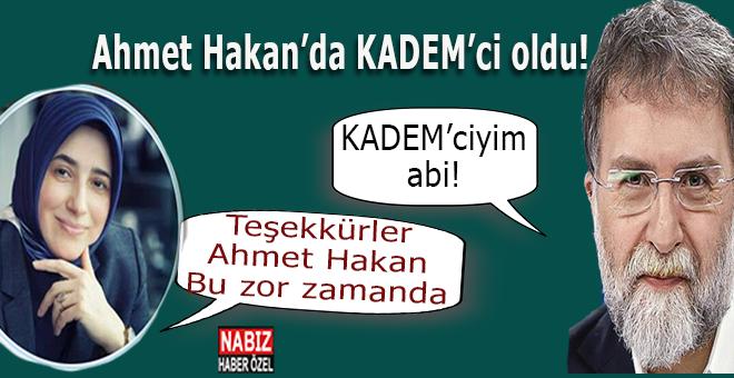 """Ahmet Hakan'da """"KADEM""""ci oldu!"""