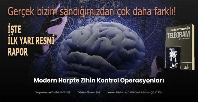 İşte ilk yarı resmi rapor: Modern Harpte Zihin Kontrol Operasyonları!