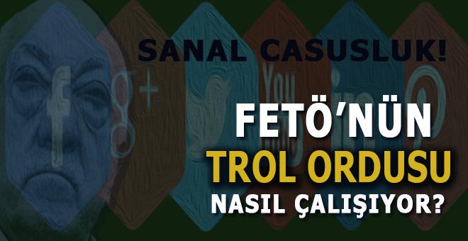 """FETÖ'nün """"trol ordusu""""nun nasıl çalıştığını merak ediyor musunuz? işte o rapor!"""