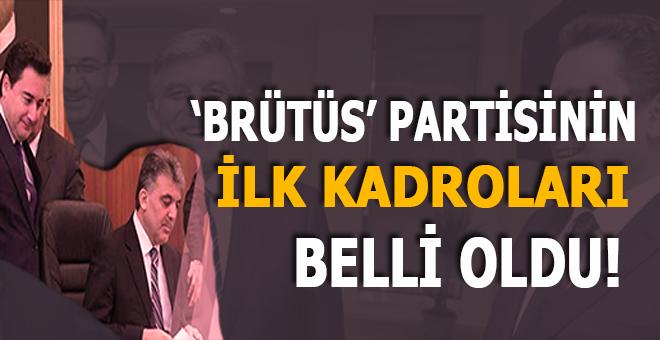 """""""Brütüs"""" partisinin ilk kadroları belli oldu!"""