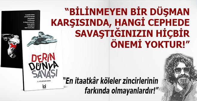 """S. Bilgehan Eren: """"İnsan görmediği bir düşmanı nasıl tanır, nasıl karşı koyar?"""""""