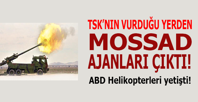 TSK'nın vurduğu yerden MOSSAD ajanları çıktı!
