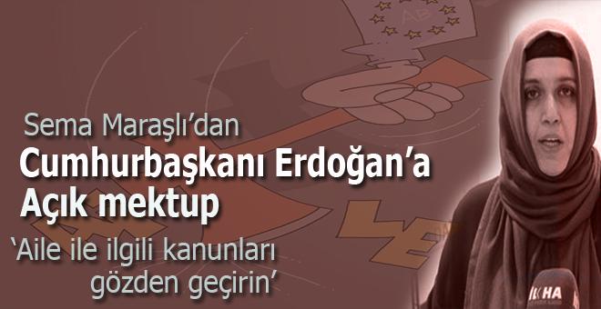 Maraşlı'dan Cumhurbaşkanı Erdoğan'a Açık Mektup: Aileyle İlgili Kanunları Gözden Geçirin