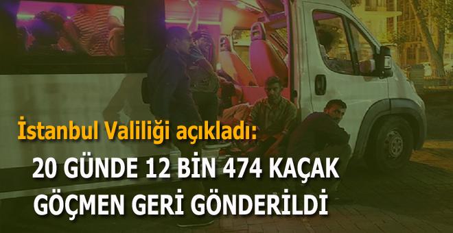 İstanbul Valiliği açıkladı: 12 bin 474 kaçak göçmen geri gönderildi!