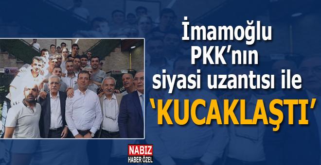 """İmamoğlu, PKK'nın """"siyasi uzantısı"""" ile kucaklaştı!"""