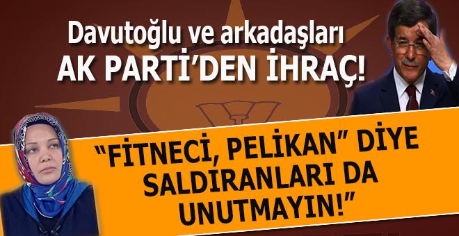 Davutoğlu ve arkadaşları Ak Parti'den ihraç ediliyor!